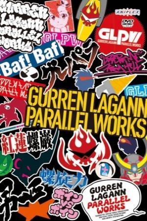 Tengen Toppa Gurren Lagann:Parallel Works