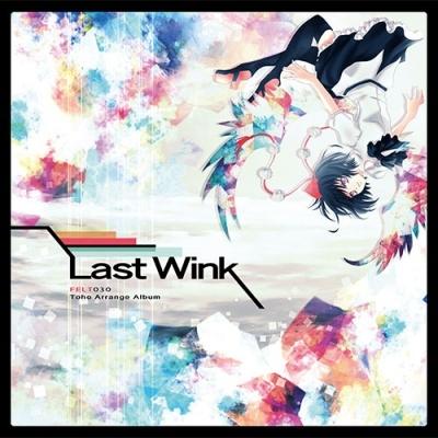FELT – Last Wink