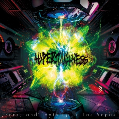 Fear, and Loathing in Las Vegas – Hypertoughness (Album)