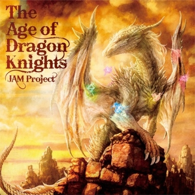 JAM Project – The Age of Dragon Knights (20th anniversary Album)