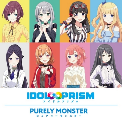 "Purely Monster Unit CD ""IDOL Infinite PRISM"""