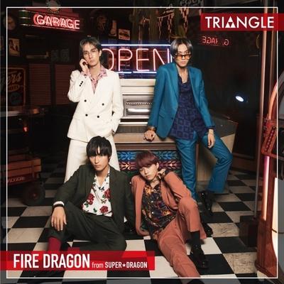 FIRE DRAGON from SUPER DRAGON – Triangle -FIRE DRAGON-