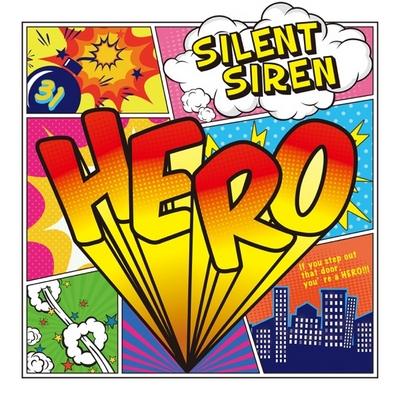 SILENT SIREN – HERO (Digital Single)