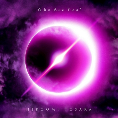 HIROOMI TOSAKA – who are you? (Album)