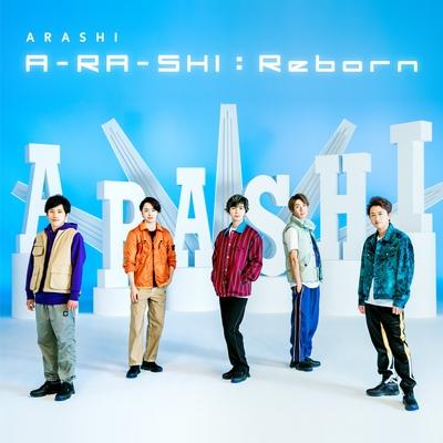 Arashi – A-RA-SHI : Reborn (2nd Digital Single)