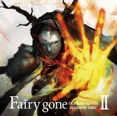 "Fairy gone Insert Song Album: Fairy gone ""BACKGROUND SONGS"" II"