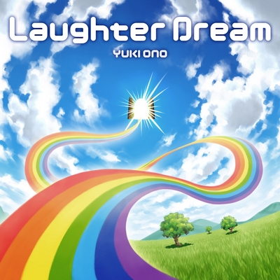 Yuki Ono – Laughter Dream (Digital Single)