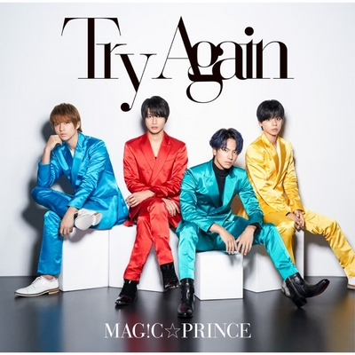 MAG!C☆PRINCE – Try Again (9th Single)