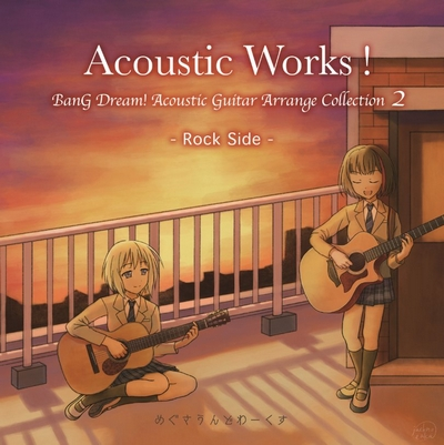 Acoustic Works! BanG Dream! Acoustic Guitar Arrange Collection 2 ~Rock Side~