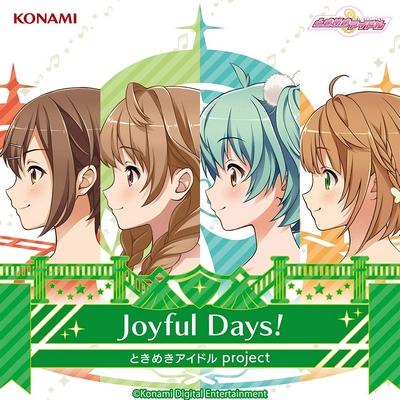 Tokimeki Idol project – Joyful Days!