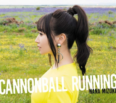Nana Mizuki – CANNONBALL RUNNING (13th Album)