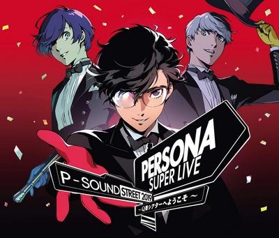 PERSONA SUPER LIVE P-SOUND STREET 2019 ~Q-ban Theater e Youkoso~