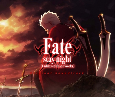 Fate/stay night [Unlimited Blade Works] Original Soundtrack (3CDs)