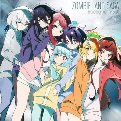 Zombie Land Saga Franchouchou The Best