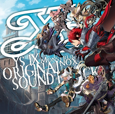 Ys IX -Monstrum NOX- ORIGINAL SOUNDTRACK