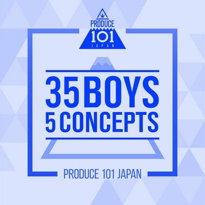 PRODUCE 101 JAPAN – 35 Boys 5 Concepts
