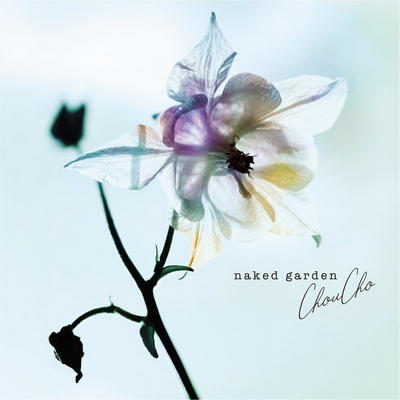 ChouCho – naked garden (Acoustic Album)