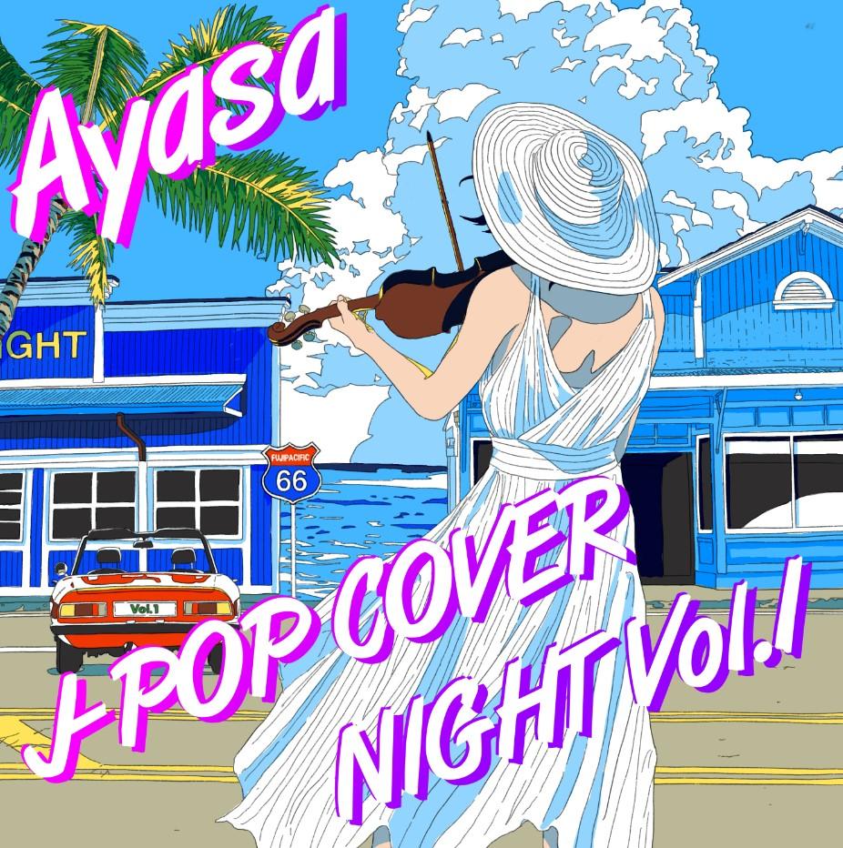 Ayasa – J-POP COVER NIGHT Vol.1