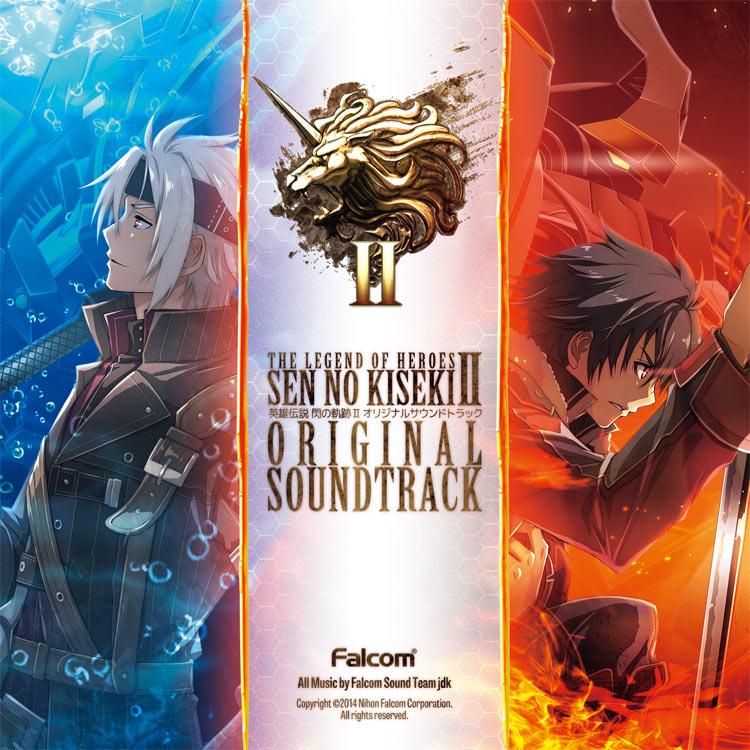 The Legend of Heroes: Sen No Kiseki II Original Soundtrack