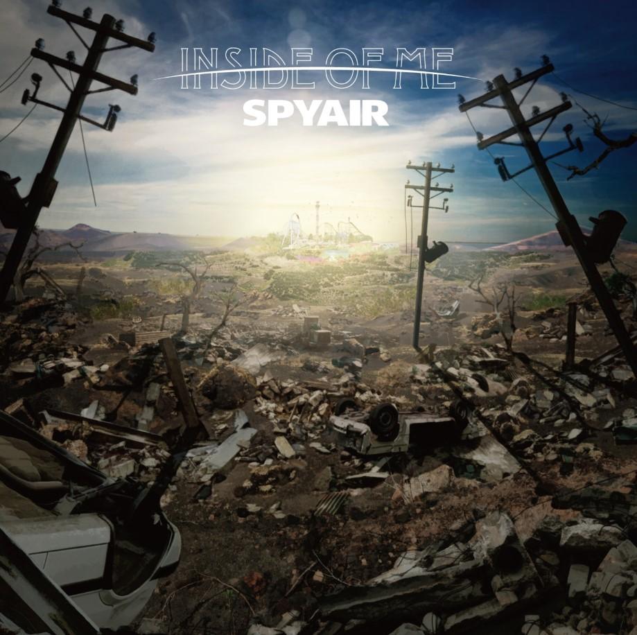 SPYAIR – INSIDE OF ME (Digital Single)