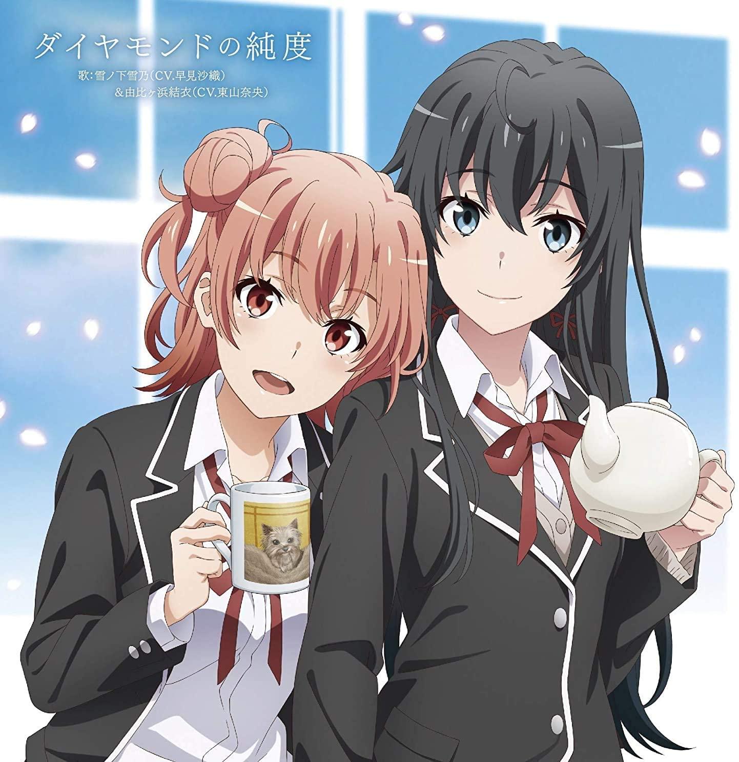 Yukino & Yui – Diamond no Jundo (Single) Oregairu S3 ED