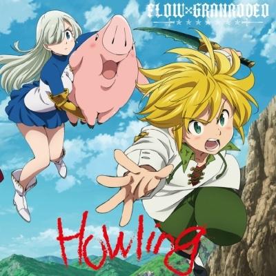 Nanatsu no Taizai Imashime no Fukkatsu OP Single - Howling