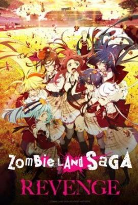 Zombieland Saga Revenge